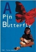 Фильм A Pin for the Butterfly : актеры, трейлер и описание.