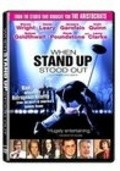 Фильм When Stand Up Stood Out : актеры, трейлер и описание.