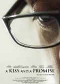 Фильм A Kiss and a Promise : актеры, трейлер и описание.