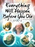 Фильм Everything Will Happen Before You Die : актеры, трейлер и описание.